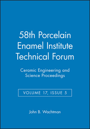 58th Porcelain Enamel Institute Technical Forum, Volume 17, Issue 5