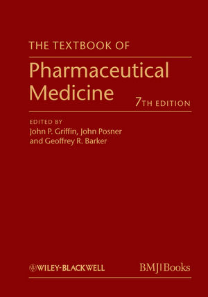 The Textbook of Pharmaceutical Medicine, 7th Edition (0470659874) cover image