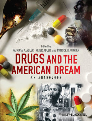 Drugs and the American Dream: An Anthology