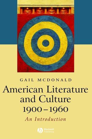 American Literature and Culture 1900-1960 (0470680474) cover image