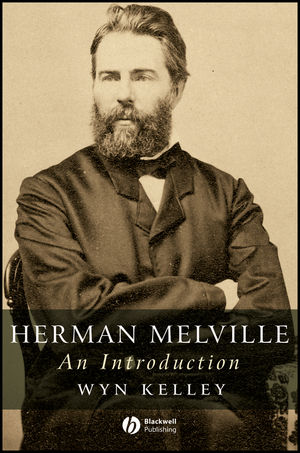 Herman Melville: An Introduction (0470693274) cover image