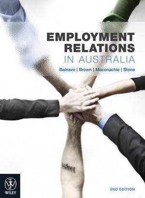 Employment Relations in Australia, 2nd Edition