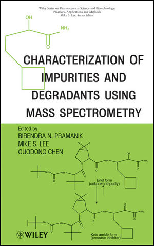 Characterization of Impurities and Degradants Using Mass Spectrometry (0470922974) cover image