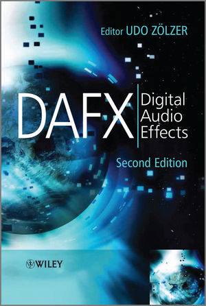 DAFX: Digital Audio Effects, 2nd Edition (0470979674) cover image