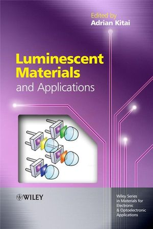 Luminescent Materials and Applications (0470985674) cover image