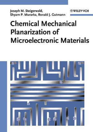 Chemical Mechanical Planarization of Microelectronic Materials (0471138274) cover image