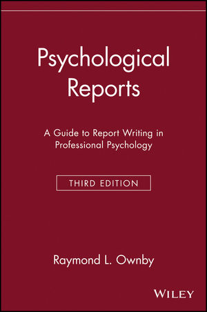 Wiley: Psychological Reports: A Guide To Report Writing In