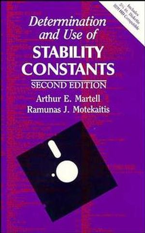 Determination and Use of Stability Constants, 2nd Edition