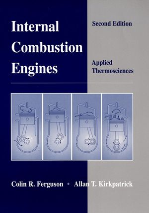 Internal Combustion Engines: Applied Thermosciences, 2nd Edition (0471356174) cover image