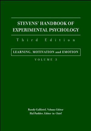 Stevens' Handbook of Experimental Psychology, Volume 3, Learning, Motivation, and Emotion, 3rd Edition