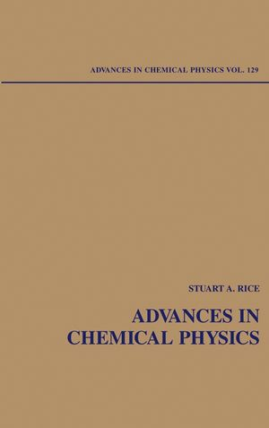 Advances in Chemical Physics, Volume 129