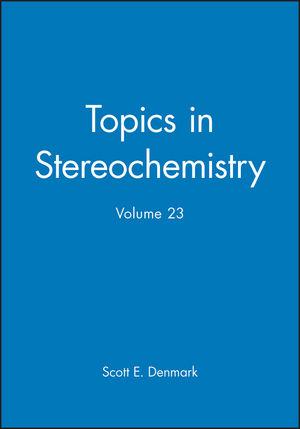 Topics in Stereochemistry, Volume 23