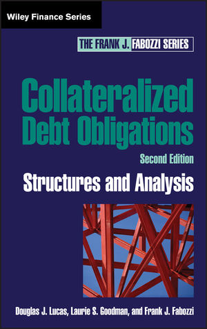Collateralized Debt Obligations: Structures and Analysis, 2nd Edition