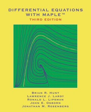 Differential Equations with Maple, 3rd Edition