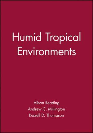 Humid Tropical Environments