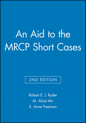 An Aid to the MRCP Short Cases, 2nd Edition