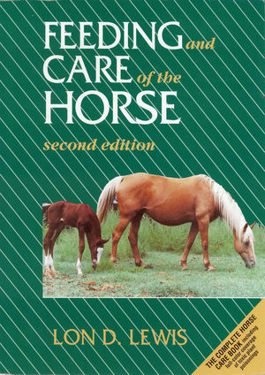 Feeding and Care of the Horse, 2nd Edition (0683049674) cover image