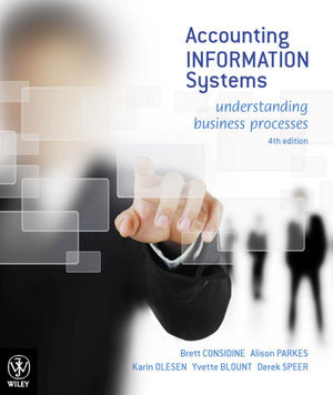 Accounting Information Systems: Understanding Business Processes, 4th Edition