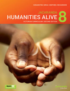 Jacaranda <span class='search-highlight'>Humanities</span> Alive 8 Victorian Curriculum, 2nd Edition learnON and Print