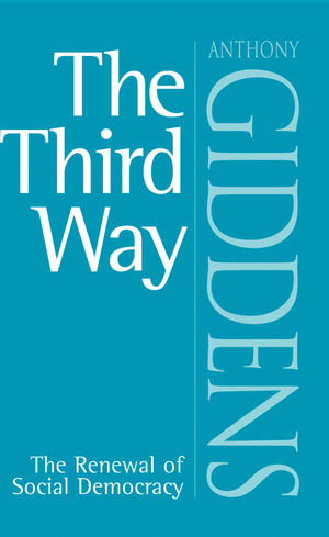The Third Way: The Renewal of Social Democracy (0745622674) cover image