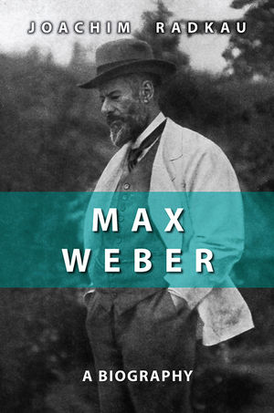 Max Weber: A Biography (0745641474) cover image