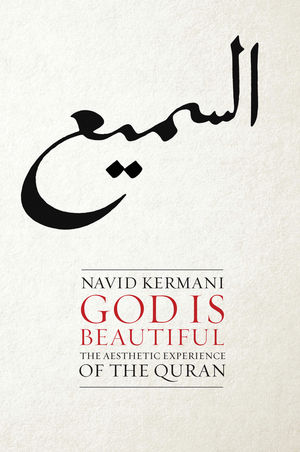 God is Beautiful: The Aesthetic Experience of the Quran (0745651674) cover image