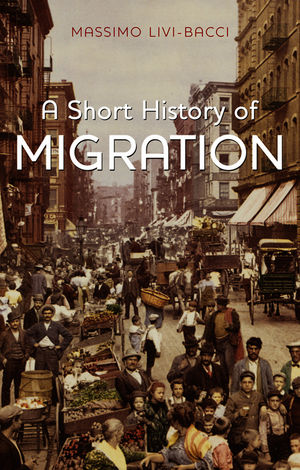 A Short History of Migration (0745661874) cover image