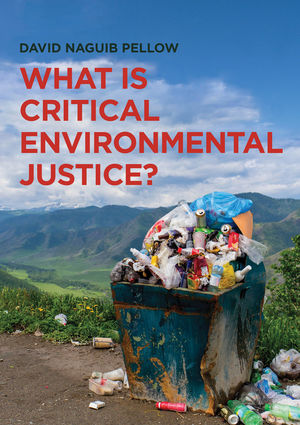 What is Critical Environmental Justice? (0745679374) cover image