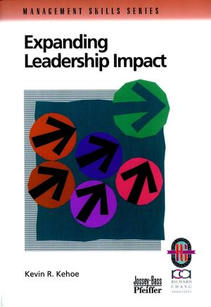 Expanding Leadership Impact: A Practical Guide to Managing People and Processes
