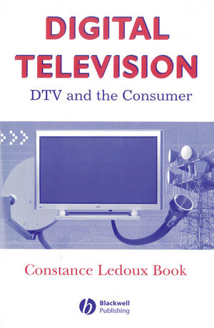 Digital Television: DTV and the Consumer (0813809274) cover image