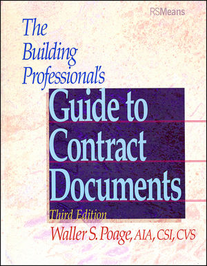 The Building Professional's Guide to Contracting Documents, 3rd Edition