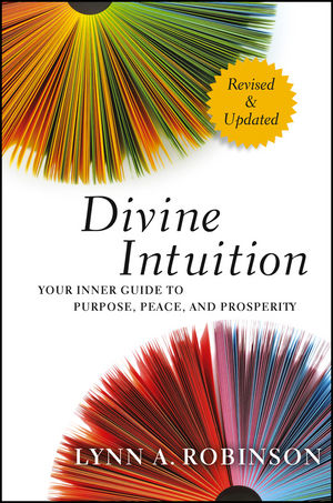 Divine Intuition: Your Inner Guide to Purpose, Peace, and Prosperity, Revised and Updated (1118131274) cover image