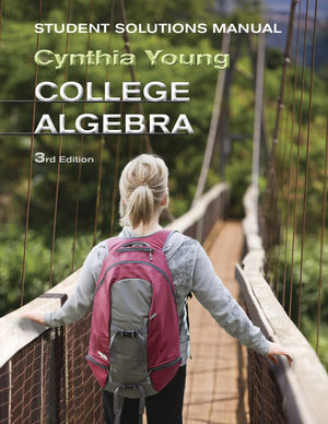 Student Solutions Manual to accompany College Algebra, 3e