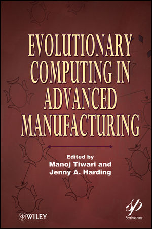 Evolutionary Computing in Advanced Manufacturing (1118161874) cover image