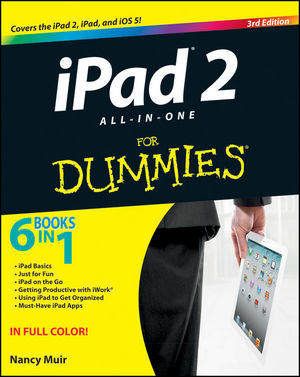 iPad 2 All-in-One For Dummies, 3rd Edition