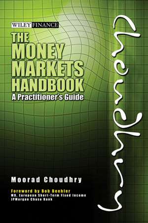 The Money Markets Handbook: A Practitioner's Guide (1118178874) cover image