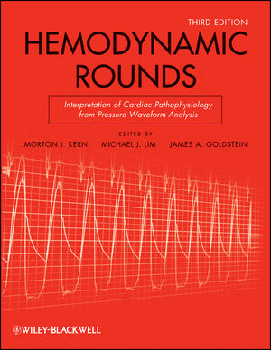 Hemodynamic Rounds: Interpretation of Cardiac Pathophysiology from Pressure Waveform Analysis, 3rd Edition (1118209974) cover image