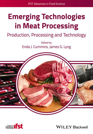Emerging Technologies in Meat Processing: Production, Processing and Technology (1118350774) cover image