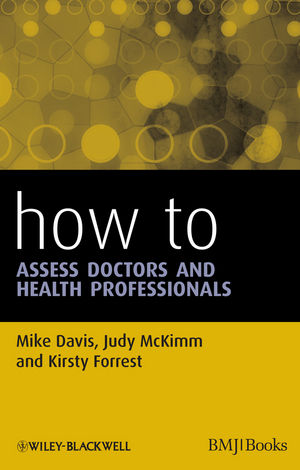 How to Assess Doctors and Health Professionals (1118523474) cover image