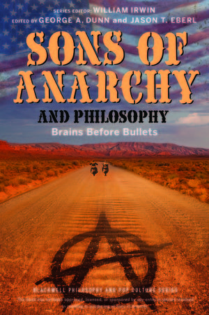 Sons of Anarchy and Philosophy: Brains Before Bullets