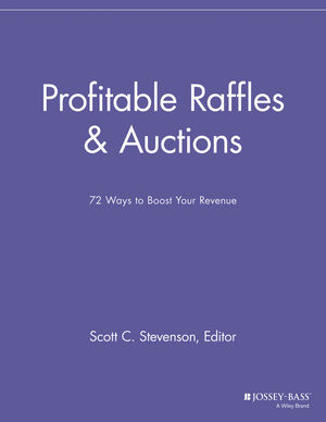 Profitable Raffles and Auctions: 72 Ways to Boost Your Revenue