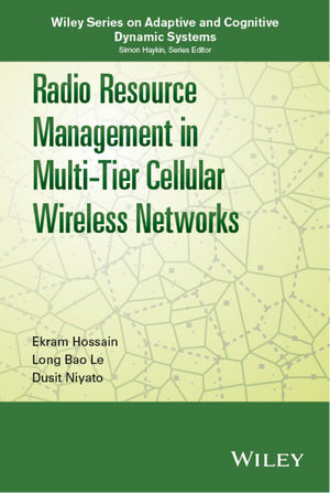 Radio Resource Management in Multi-Tier Cellular Wireless Networks (1118749774) cover image