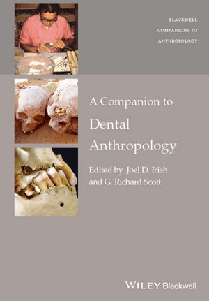 A Companion to Dental Anthropology (1118845374) cover image