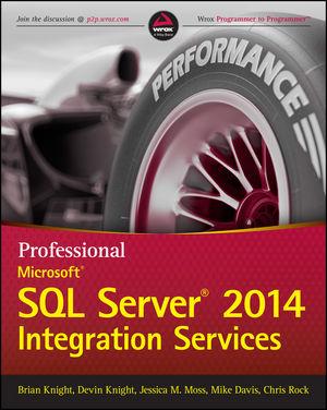 Professional Microsoft SQL Server 2014 Integration Services (1118850874) cover image