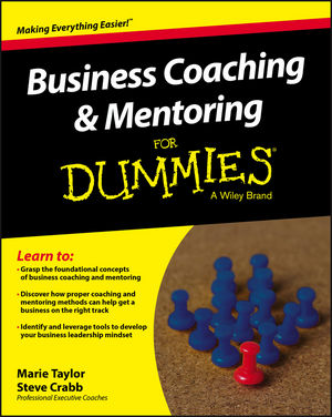 Business Coaching and Mentoring For Dummies