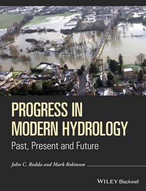 Progress in Modern Hydrology: Past, Present and Future