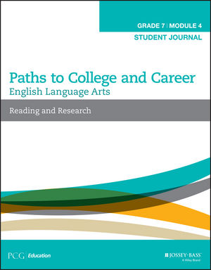 English Language Arts, Grade 7 Module 4: Reading and Research, Student Journal