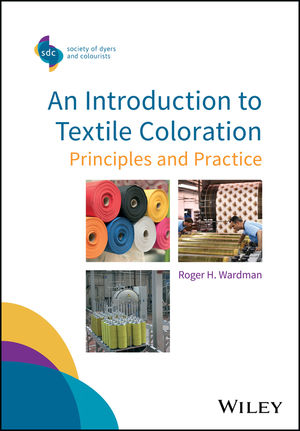An Introduction to Textile Coloration: Principles and Practice (1119121574) cover image