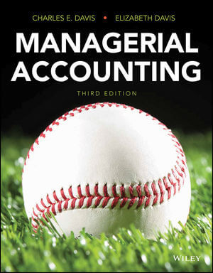 Managerial Accounting, 3rd Edition