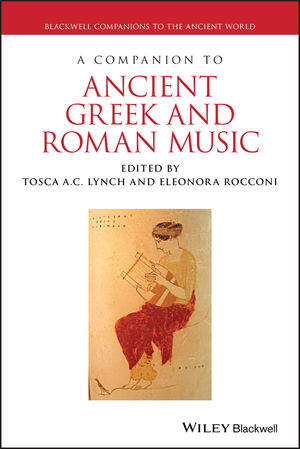 Companion to Ancient Greek and Roman Music